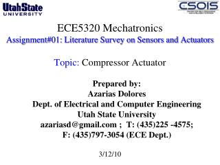 Prepared by: Azarias Dolores Dept. of Electrical and Computer Engineering  Utah State University