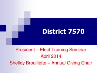 District 7570