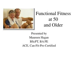 Functional Fitness at 50 and Older