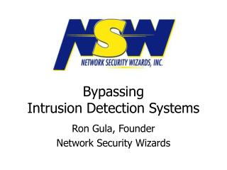 Bypassing  Intrusion Detection Systems
