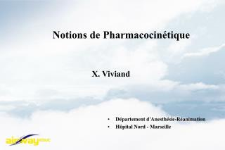 Notions de Pharmacocinétique