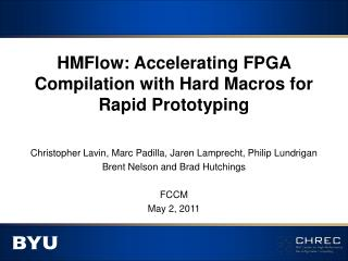 HMFlow: Accelerating FPGA Compilation with Hard Macros for Rapid Prototyping