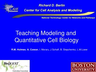 Teaching Modeling and  Quantitative Cell Biology