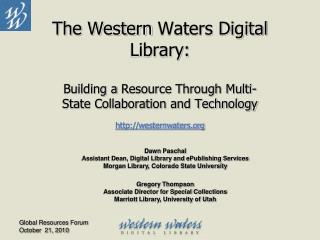 The Western  Waters Digital  Library: