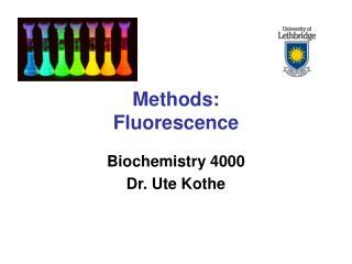 Methods: Fluorescence