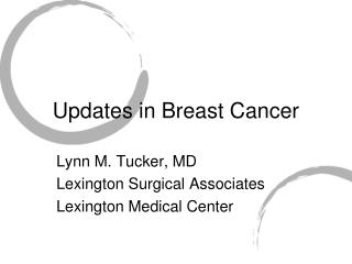 Updates in Breast Cancer