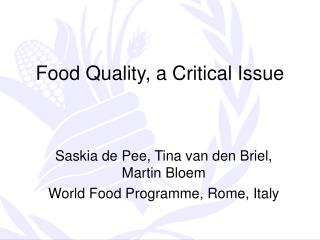 Food Quality, a Critical Issue