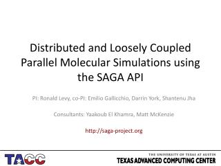 D istributed and Loosely Coupled Parallel Molecular Simulations using the SAGA API
