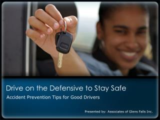 Drive on the Defensive to Stay Safe