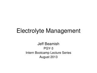 Electrolyte Management