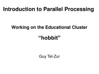 Introduction to Parallel Processing
