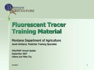 Fluorescent Tracer Training Material