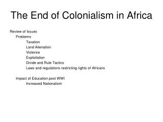 The End of Colonialism in Africa