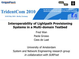 Interoperability of Lightpath Provisioning Systems in a Multi-domain Testbed