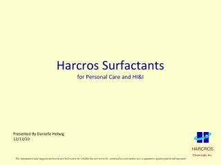 Harcros Surfactants  for Personal Care and HI&I