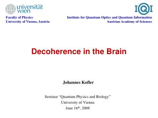 Decoherence in the Brain
