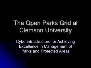 The Open Parks Grid at Clemson University