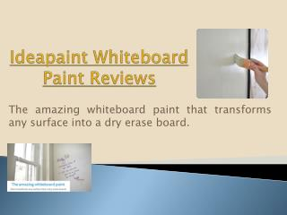 Remarkable Whiteboard Paint Reviews