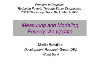 Measuring and Modeling Poverty: An Update