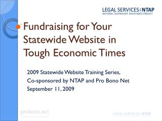 Fundraising for Your Statewide Website in Tough Economic Times