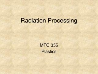 Radiation Processing