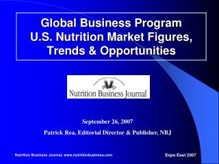 Global Business Program  U.S. Nutrition Market Figures, Trends & Opportunities