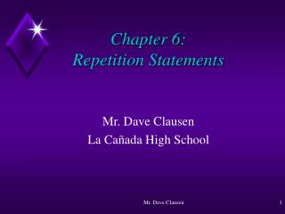 Chapter 6: Repetition Statements