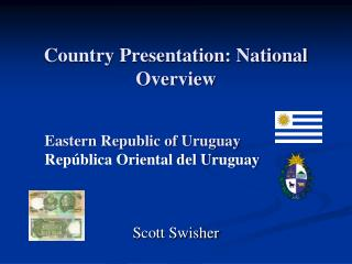 Country Presentation: National Overview