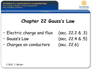 Chapter 22 Gauss s Law