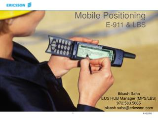 Mobile Positioning E-911 & LBS