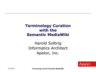 Terminology Curation  with the  Semantic MediaWiki