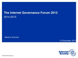 The Internet Governance Forum 2013