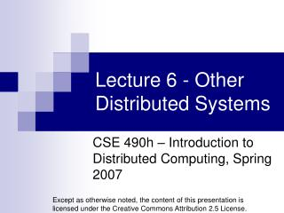 Lecture 6 - Other Distributed Systems