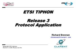 ETSI TIPHON Release 3 Protocol Application