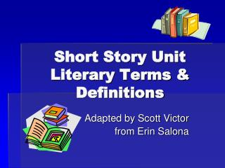 Short Story Unit Literary Terms  Definitions
