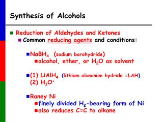 Synthesis of Alcohols