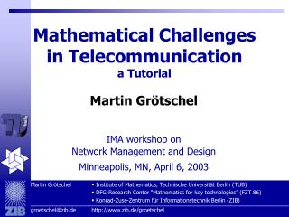 Mathematical Challenges  in Telecommunicati on a Tutorial