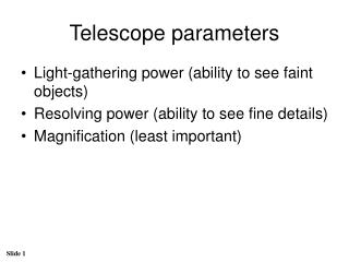 Telescope parameters