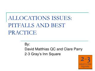 ALLOCATIONS ISSUES: PITFALLS AND BEST PRACTICE
