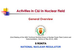 Activities in C&I in Nuclear Field  General Overview