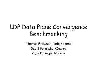 LDP Data Plane Convergence Benchmarking