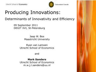 Producing Innovations: Determinants of Innovativity and Efficiency