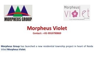 Contact @9910790869 Morpheus Violet Sector 86 Noida Resident