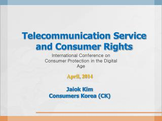 Telecommunication Service and Consumer Rights