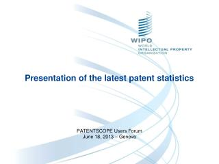 Presentation of the latest patent statistics