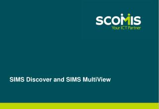 SIMS Discover and SIMS MultiView