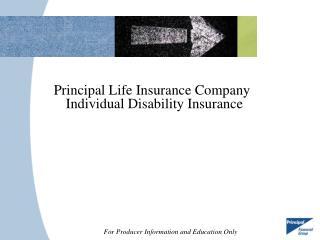 Principal Life Insurance Company Individual Disability Insurance