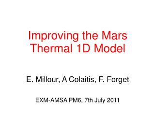 Improving the Mars Thermal 1D Model