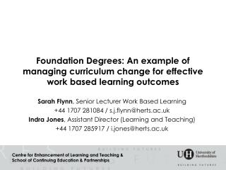 Foundation Degrees: An example of managing curriculum change for effective work based learning outcomes