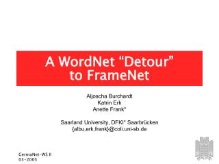 "A WordNet ""Detour""  to FrameNet"